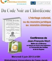 « Du Code Noir au Chlordécone : l'héritage colonial ou du monstre juridique au monstre chimique »