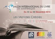 Salon International du Livre de #Martinique : Les Mondes Créoles