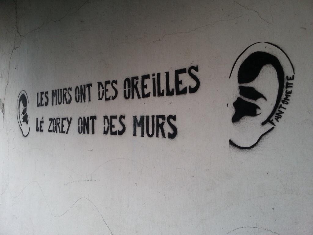 Les murs ont des oreilles l zorey ont des murs - Les murs ont des oreilles ...