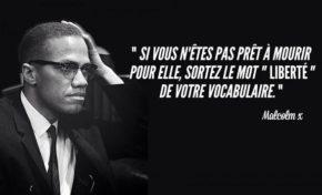 La phrase du jour (19/05/15) #liberte #malcolmx