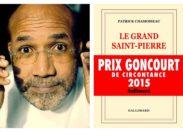 Rentrée littéraire 2015 : Patrick Chamoiseau frappe fort