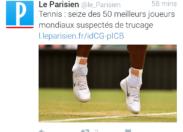 Scandale dans l'univers du tennis : Le Parisien a une petite idée derrière la tête