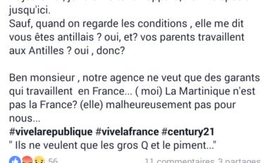 """Century 21 : """"Ben monsieur, notre agence ne veut que des garants qui travaillent  en France...malheureusement pour nous la Martinique ce n'est pas la France"""""""