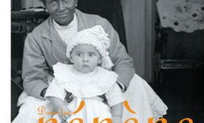 Maison Carrère : Dann tan nénène : mère noire, enfant blanc - Journées Européennes du Patrimoine à la Réunion