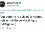 Plenel est de Martinique et c'est Edwy qui le dit...eh bien dis-donc